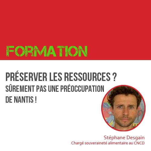Formation PS : Préserver les ressources ? Surement pas une préoccupation de nantis ! le 16.01.2016