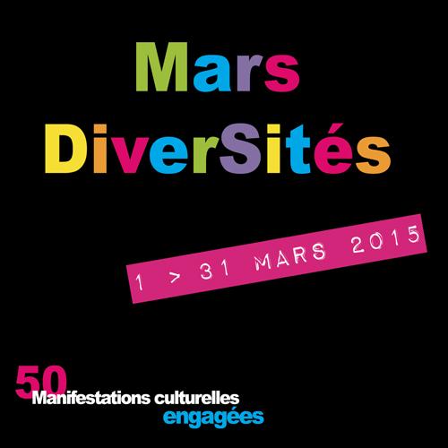 Découvrez le programme de Mars diversités du 1er au 31 mars 2015