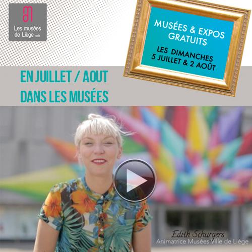 Expositions et activités dans les musées de Liège juillet / Août 2015