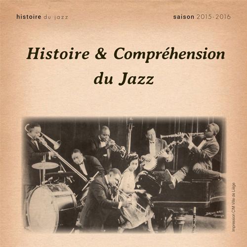 Cours d'histoire et compréhension du Jazz à la Maison du Jazz [saison 2015-2016]