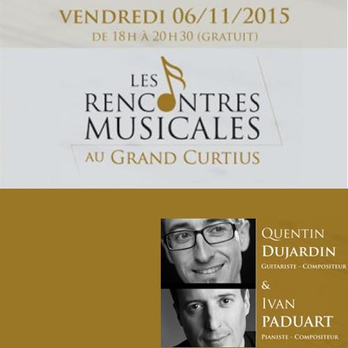 LES RENCONTRES MUSICALES AU GRAND CURTIUS le 06.11.2015