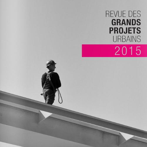 Grands projets urbains 2015