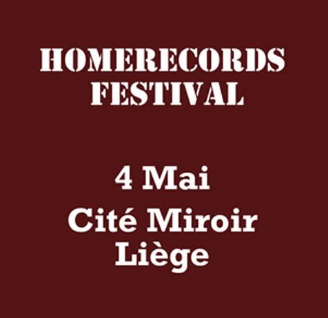 Homerecords.be Festival - 4.05