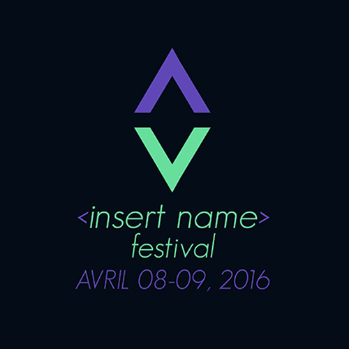 Insert Name Festival - 08 au 09.04