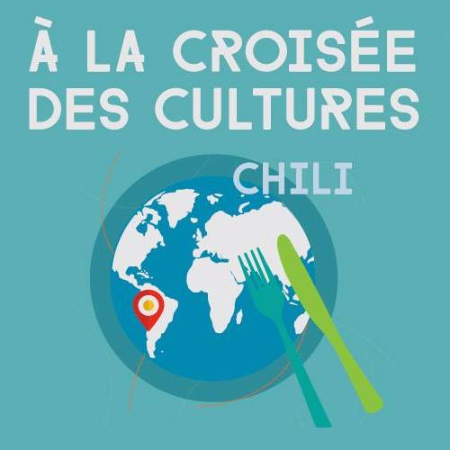 À la croisée des cultures [Chili]