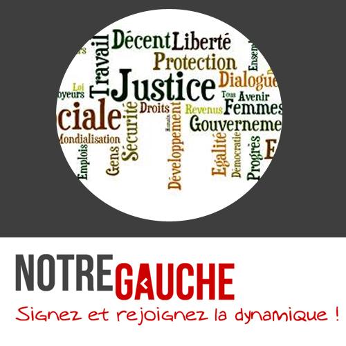 Notre Gauche : l'économie est au service de la justice sociale