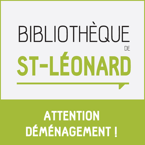 La bibliothèque St-Léonard déménage et s'installe au RAVI !
