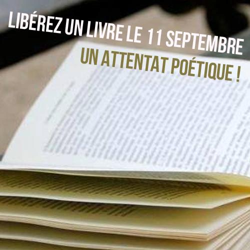Libérez un livre le 11 septembre - un attentat poétique !